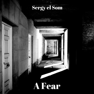 A Fear