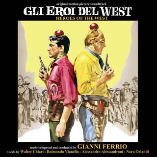 Gli Eroi Del West (Original Motion Picture Soundtrack)