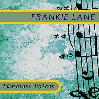 Timeless Voices: Frankie Laine
