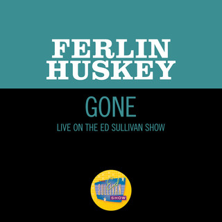 Gone (Live On The Ed Sullivan Show, April 7, 1957)