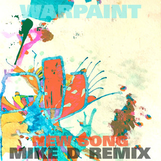 New Song (Mike D Remix)