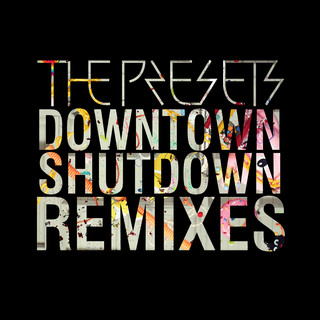 Downtown Shutdown (Remixes)