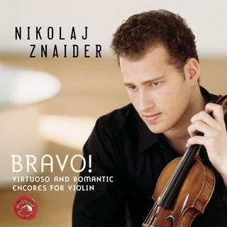 Bravo ! Virtuoso And Romantic Encores For Violin