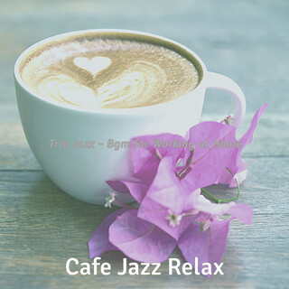 Trio Jazz - Bgm For Working At Home