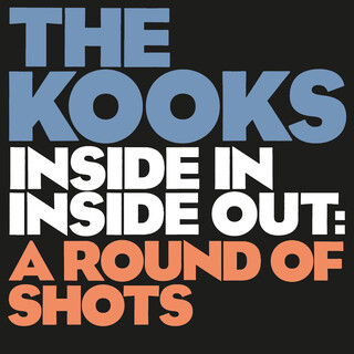 Inside In / Inside Out:A Round Of Shots