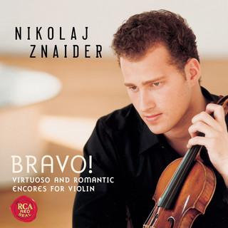 Bravo ! Virtuoso & Romantic Violin Encores