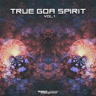 True Goa Spirit, Vol. 1