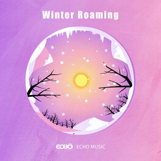 四季漫遊.冬    Winter  Roaming