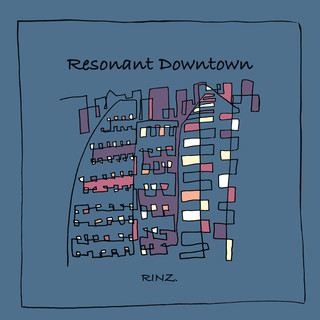 Resonant Downtown