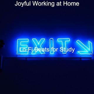 Joyful Working At Home
