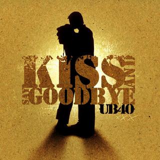 Kiss And Say Goodbye (3 Track)
