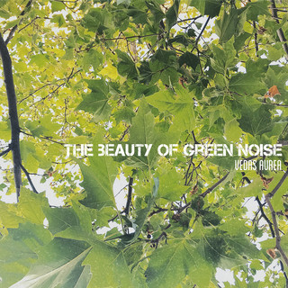 The Beauty Of Green Noise