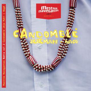Candomblé Jêje Mahi & Nagô (Edição Bahia) (Vol.2)