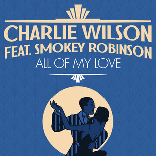 All Of My Love (Feat. Smokey Robinson)
