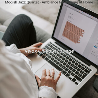 Modish Jazz Quartet - Ambiance For Working At Home