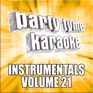 Party Tyme Karaoke - Instrumentals 21