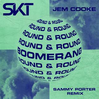 Boomerang (Round & Round) (Sammy Porter Remix)