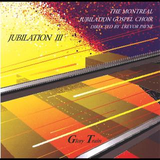 Jubilation 3 - Glory Train