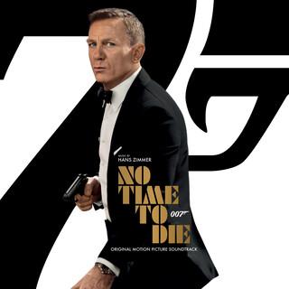 007 生死交戰 - 電影原聲帶 No Time To Die [ Original Motion Picture Soundtrack ]
