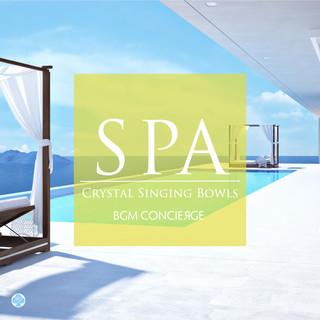 スパBGM ~クリスタルボウル (SPA Music - Crystal Singing Bowls)