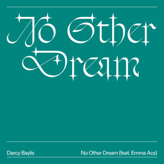 No Other Dream (Feat. Emma Acs)