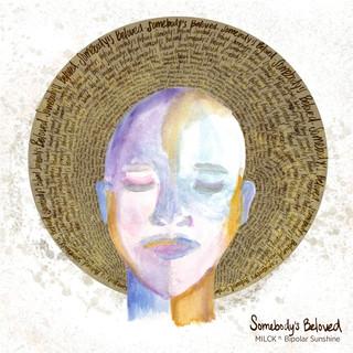 Somebody\'s Beloved (Feat. Bipolar Sunshine)