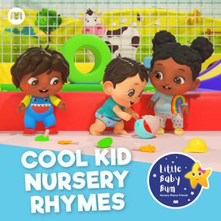 Cool Kid Nursery Rhymes