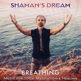 Breathing:Music For Yoga, Meditation & Healing