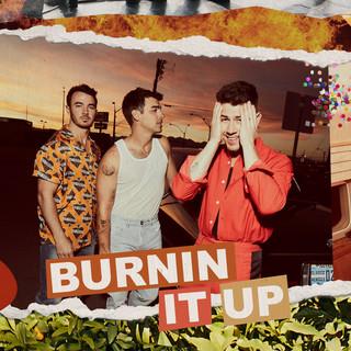 BURNIN IT UP