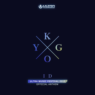 ID (Ultra Music Festival Anthem)