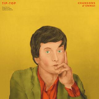 CHANSONS D'ENNUI TIP - TOP