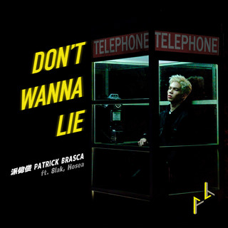 Don't Wanna Lie (feat. 8lak, Hosea)