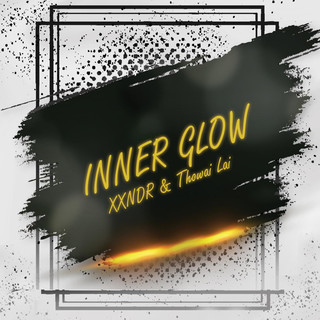 Inner Glow (Feat. Thowai Lai)