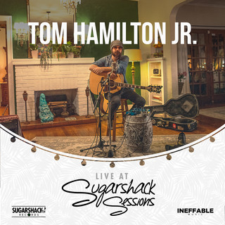 Tom Hamilton Jr. Live At Sugarshack Sessions