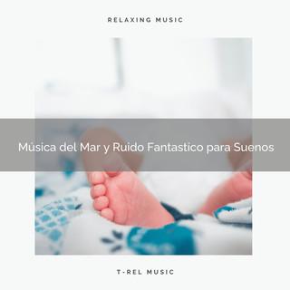 Música Del Mar Y Ruido Fantastico Para Suenos