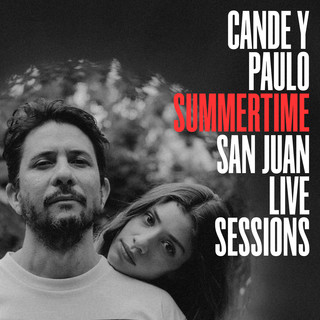 Summertime (San Juan Live Sessions)