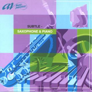 Subtle:Saxophone & Piano