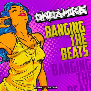 Banging The Beats