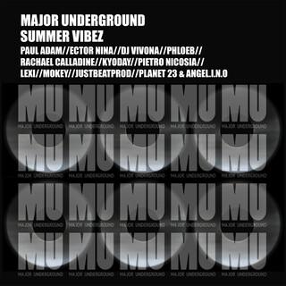 Major Underground Summer Vibe Compilation