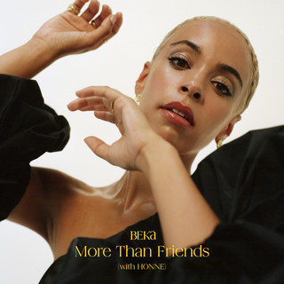 More Than Friends (With HONNE)