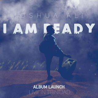 I Am Ready (Album Launch Live In Trinidad)