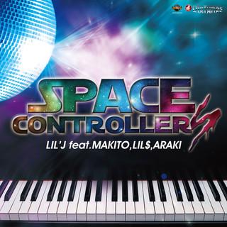 SPACE CONTROLLERS (feat. MAKITO & LIL'$ & ARAKI) - Single