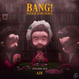 Bang ! (Nathan Dawe Remix)