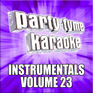 Party Tyme Karaoke - (Instrumental)s 23