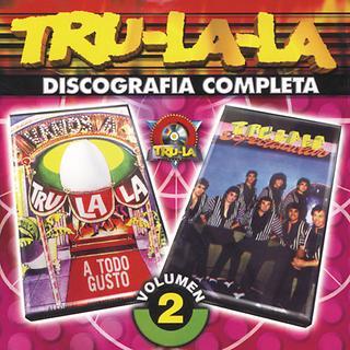 Tru La La Discografia Completa Vol.2