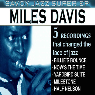 Savoy Jazz Super EP:Miles Davis