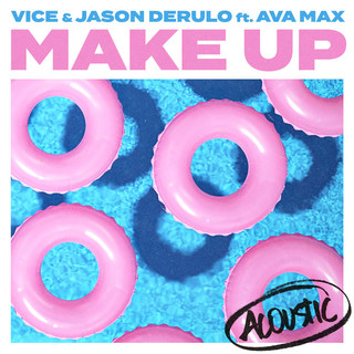 Make Up (Feat. Ava Max) (Acoustic)
