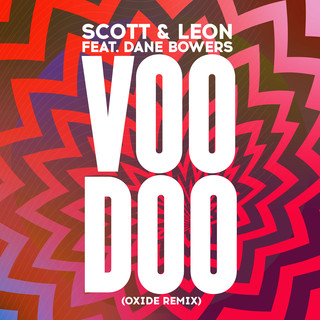 Voodoo (Oxide Remix)