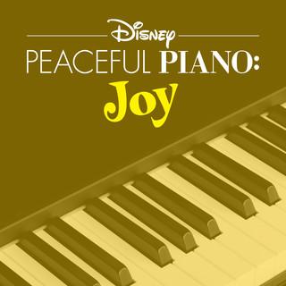 Disney Peaceful Piano:Joy