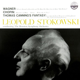 Wagner:Magic Fire Music & Wotan's Farewell - Chopin:Mazurkas, Op. 17, 28 & 64 - Canning:Fantasy On A Hymn Tune By Justin Morgan